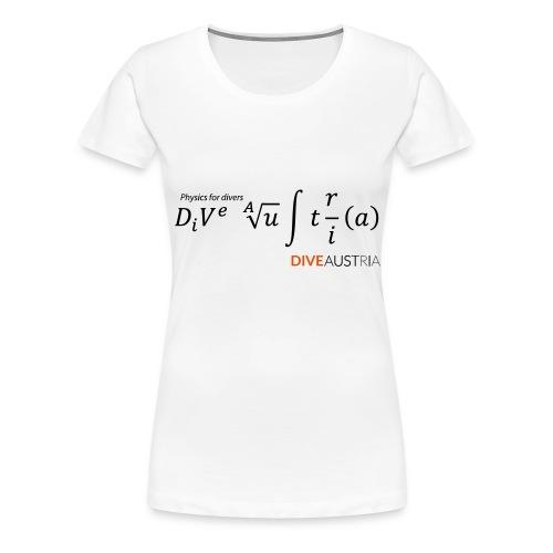 Physics for divers (DiveAustria) - Frauen Premium T-Shirt