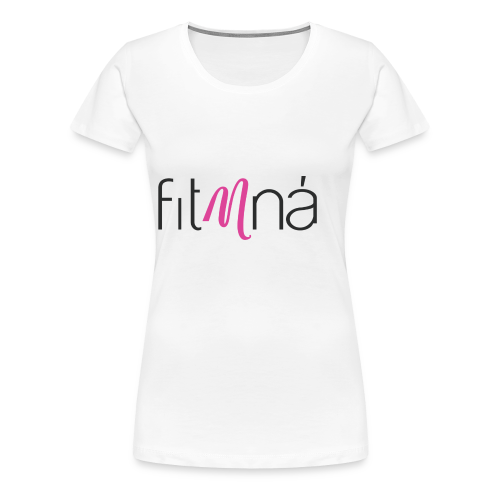 Fit Mna Logo - Women's Premium T-Shirt
