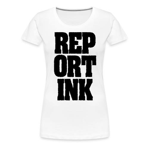 Reportink schwarz - Frauen Premium T-Shirt