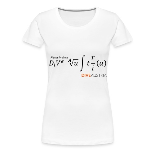 Physics for divers (DiveAustria) - Frauen Premium T-Shirt
