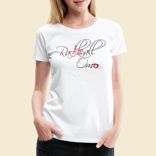 Radball   Oma - Frauen Premium T-Shirt
