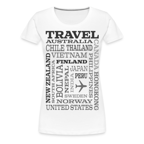 Travel Places Gray design - Naisten premium t-paita