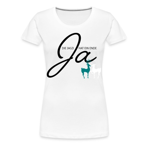 Der Jäger heiratet! - Frauen Premium T-Shirt