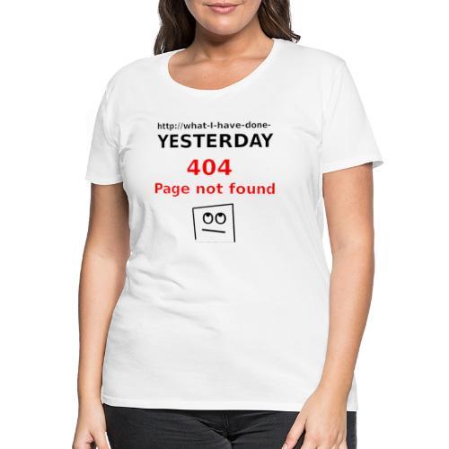 404 Page not found - Frauen Premium T-Shirt