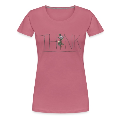THINK - Women's Premium T-Shirt