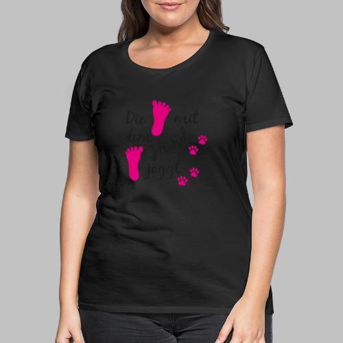 Die mit dem Hund joggt - Pink Edition - Frauen Premium T-Shirt