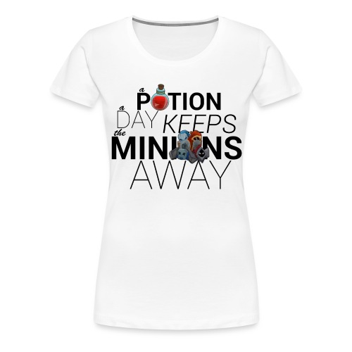 A Potion a day keeps the minions away png - Women's Premium T-Shirt