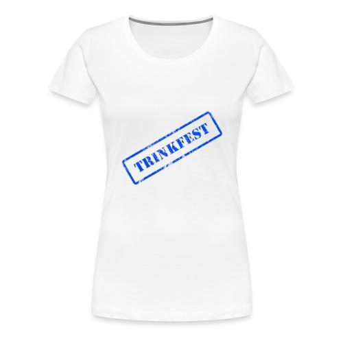 Stempel Trinkfest Blau - Frauen Premium T-Shirt