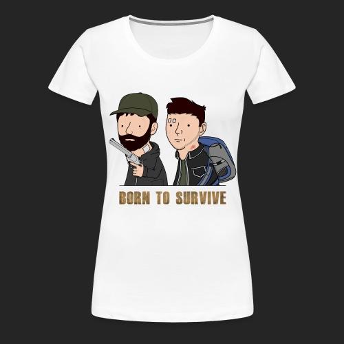 Wankul - Born to survive - T-shirt Premium Femme