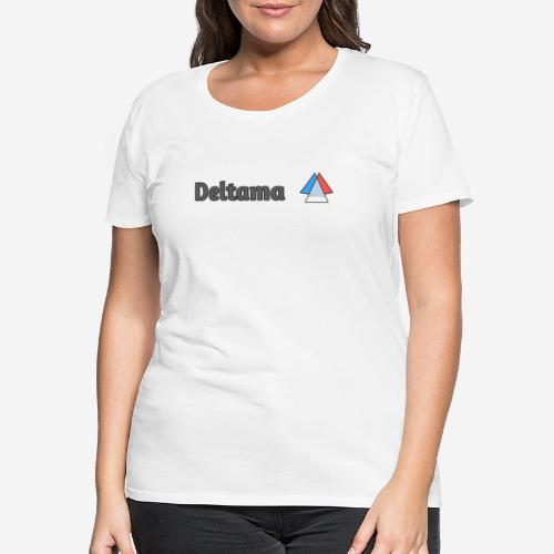 Collection Deltama Delta - T-shirt Premium Femme