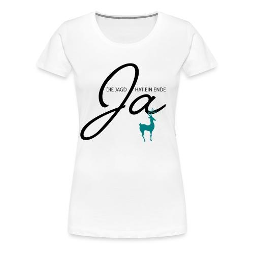 Der Jäger heiratet! - Frauen Premium T-Shirt