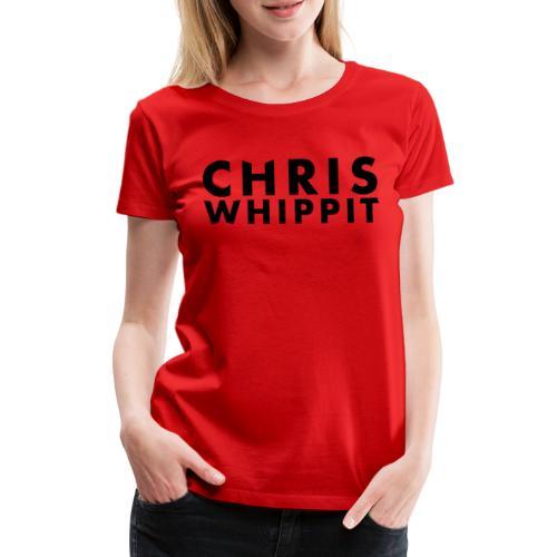 ChrisWhippit Black Text - Premium-T-shirt dam