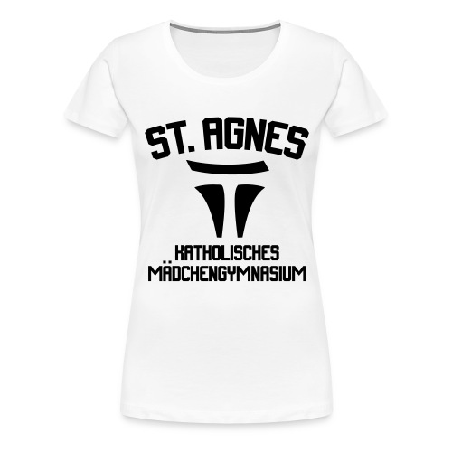 ST AGNES Katholisches Mädchengymnasium - Frauen Premium T-Shirt