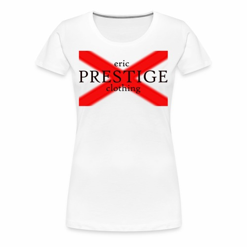 Eric prestige clothing red range - Women's Premium T-Shirt
