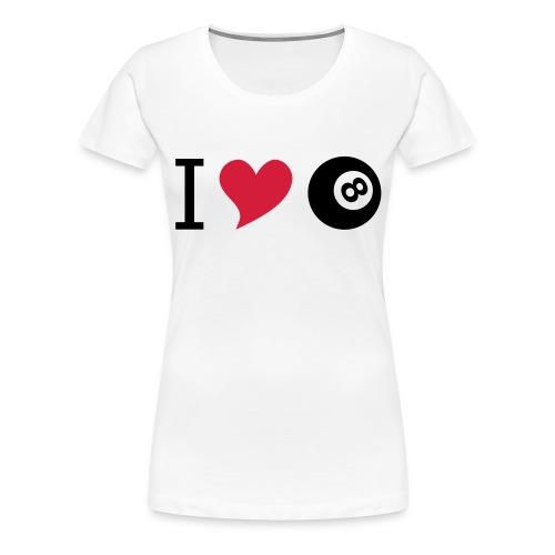 I love billard - Frauen Premium T-Shirt