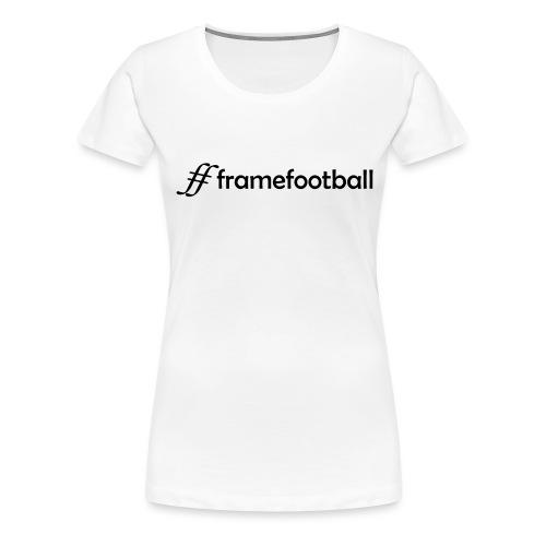 # Frame Football Black - Women's Premium T-Shirt