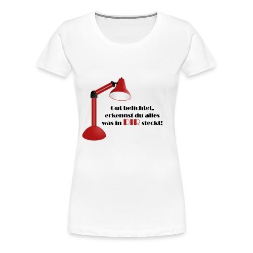 gut-belichtet - Frauen Premium T-Shirt