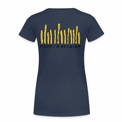 Made In Belgium Frites - T-shirt Premium Femme