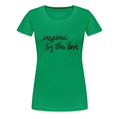 inspired - Women's Premium T-Shirt