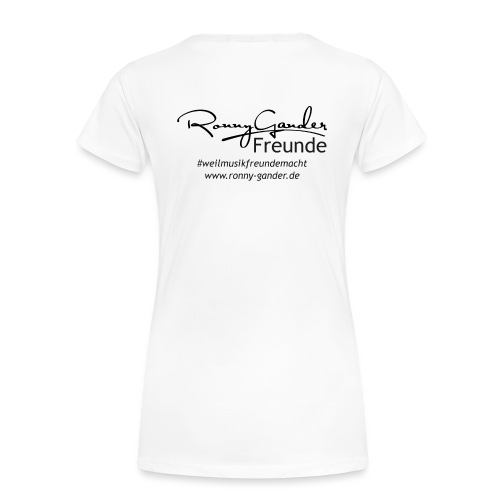 Ronny Gander Freunde - Frauen Premium T-Shirt