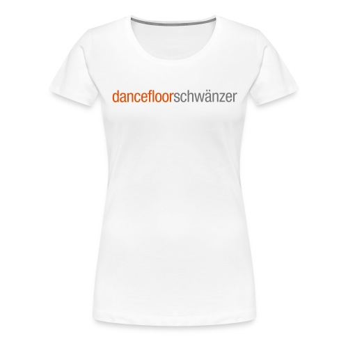 dancefloorschwänzer_fem - Frauen Premium T-Shirt