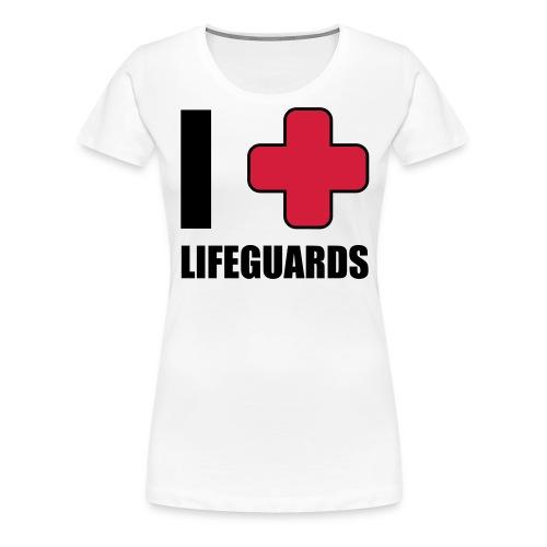 I love lifeguards - T-shirt Premium Femme
