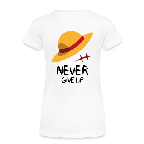 OP Monkey D Ruffy Never give up BT png - Frauen Premium T-Shirt