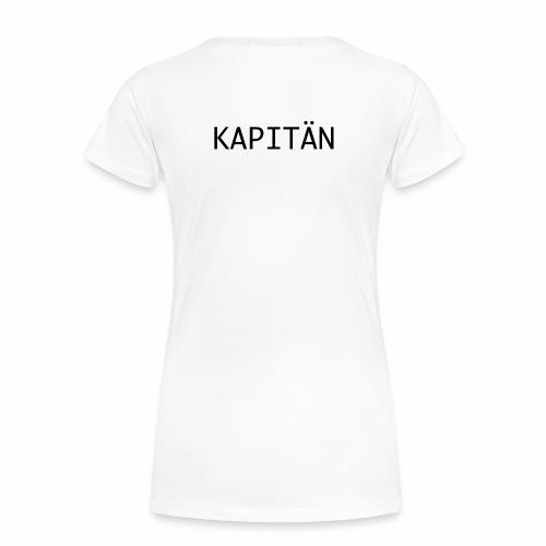Kapitän - Frauen Premium T-Shirt