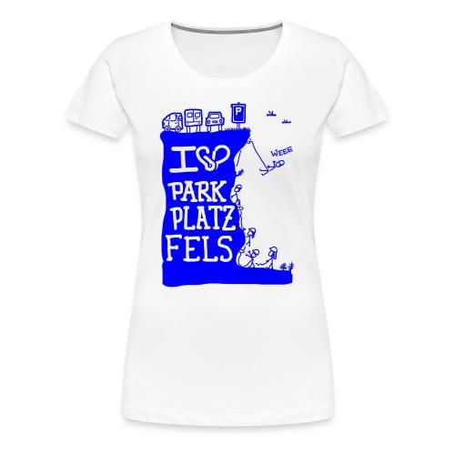Parkplatzfels Tee Front - Frauen Premium T-Shirt