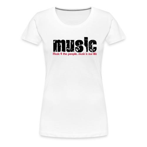 music4yourlive - Frauen Premium T-Shirt