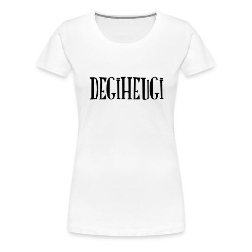 LOGO DEGIHEUGI - T-shirt Premium Femme
