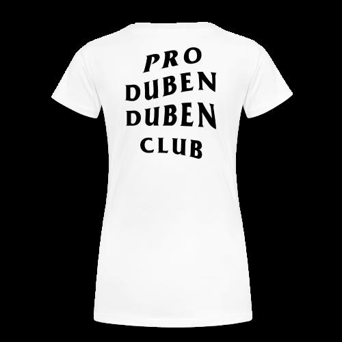 Pro Duben Duben Club S1 - Frauen Premium T-Shirt