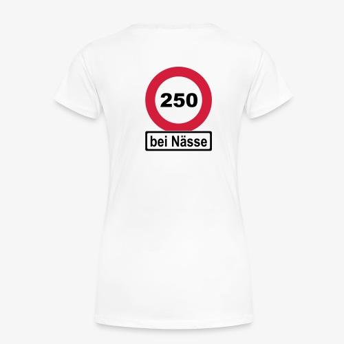 250 bei Nässe zweifarbig - Frauen Premium T-Shirt