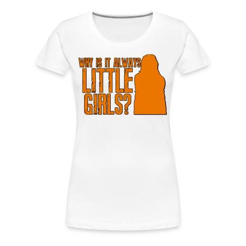 Little Girls - Women's Premium T-Shirt
