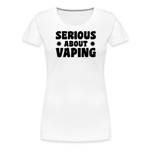 tshirt serious 1 exp - T-shirt Premium Femme