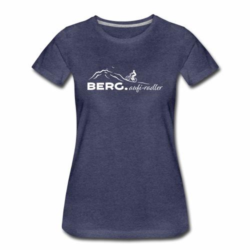 BERG.aufi-radler - Frauen Premium T-Shirt
