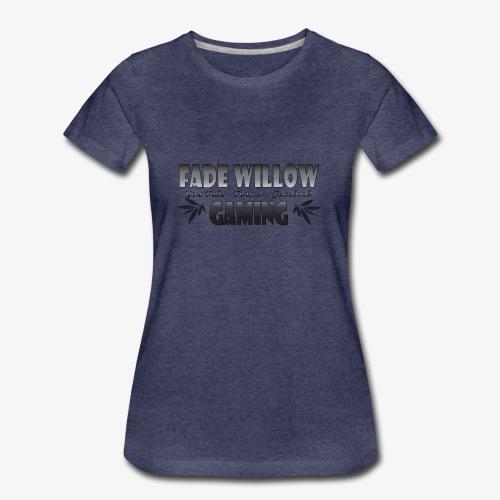 Fade Willow Gaming - Women's Premium T-Shirt