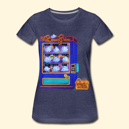 Distributeur de Beaux Rêves - T-shirt Premium Femme
