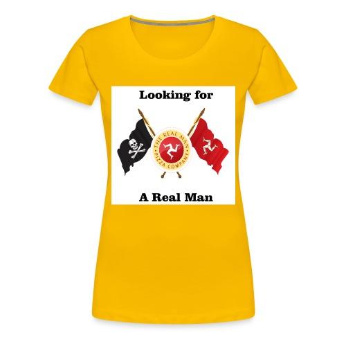 realmanlookingfor2 - Women's Premium T-Shirt