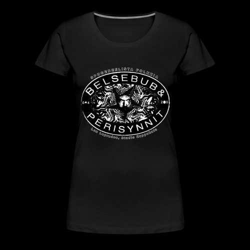Belsebub&Perisynnit - Naisten premium t-paita
