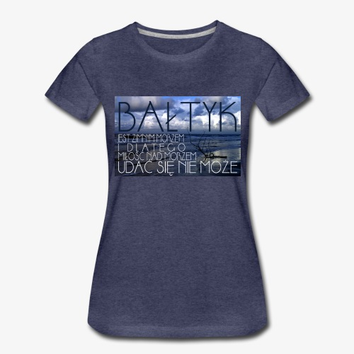 Bałtyk - Koszulka damska Premium