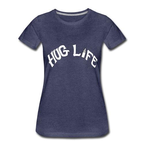 White Hug Life - Women's Premium T-Shirt