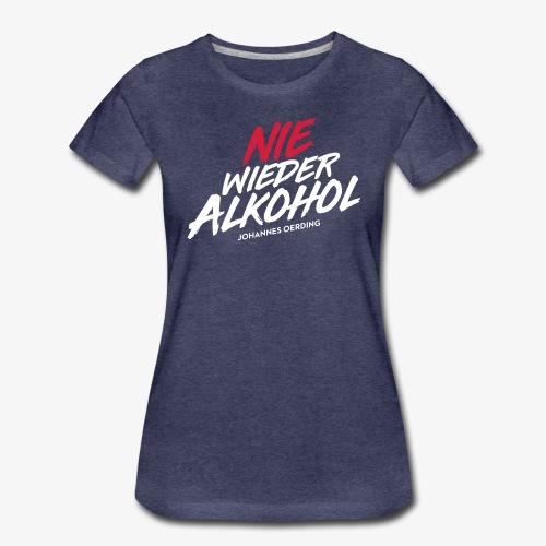 Nie wieder Alkohol - Frauen Premium T-Shirt