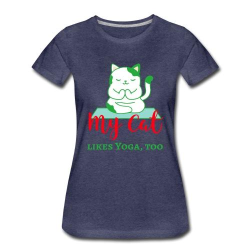 My Cat likes yoga too - Women's Premium T-Shirt