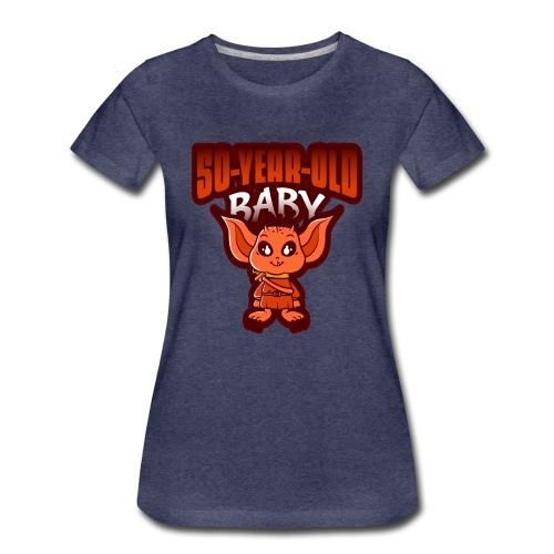 50 year old Baby - Women's Premium T-Shirt