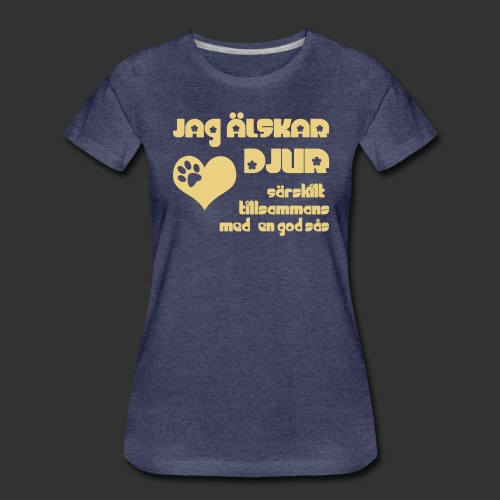 Jag älskar djur - Premium-T-shirt dam