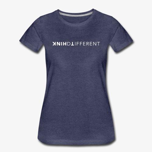 think different - Frauen Premium T-Shirt