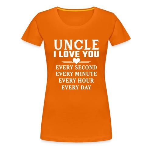 I Love You Uncle - Women's Premium T-Shirt