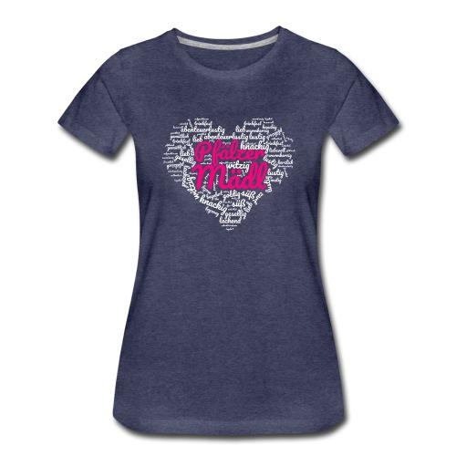 Herzl: Pfälzer Mädl - Frauen Premium T-Shirt