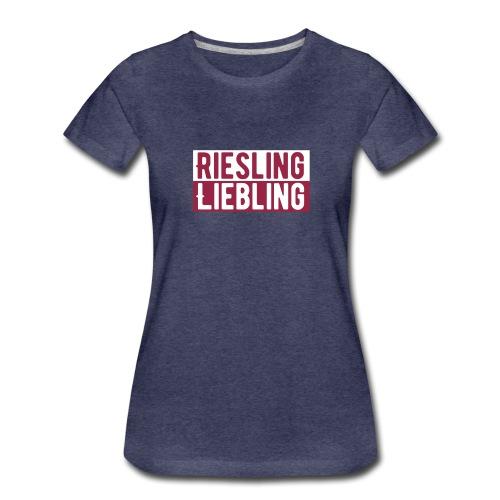 Riesling Liebling / Weintrinker / Partyshirt - Frauen Premium T-Shirt